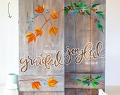 Holiday Decor, Grateful Joyful, 2 in 1, hand-painted