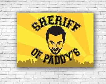 Sheriff of Paddy's - Always Sunny In Philadelphia Charlie Illustration Print