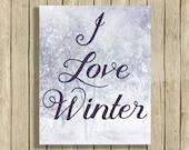digital art print Love Winter quote printable snow art digital instant download 8 x 10 grey/blue white modern home decor