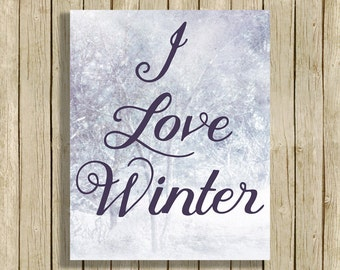digital art print Love Winter quote printable snow art digital instant download 8 x 10 grey/blue white modern home decor