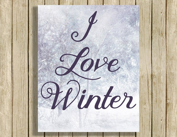 digital art print love winter quote printable snow art digital. Black Bedroom Furniture Sets. Home Design Ideas
