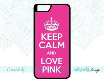 Keep calm and Love Pink bright Vivid fun girl Princess Design girly case for iPhone 4 4s 5 5s 5c 6 6+ 6s 6s+ 7 7+ phone cover for iPhone .59