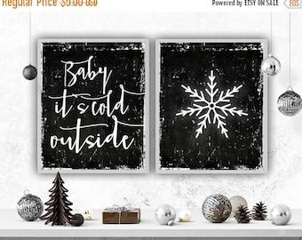 SALE Baby it s cold outside Printable Art Print, Christmas Print, Holiday Printable Art, Snowflake Print