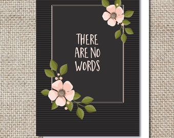 There Are No Words Sympathy/Encouragement Card