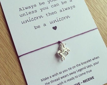 Always be yourself unless you can be a unicorn bracelet