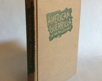 American Guerrilla In The Philippines by Ira Wolfert 1945 WWII