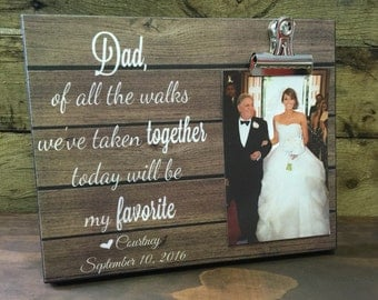 Personalized Wedding Gift, Dad Of All The Walks, Father Of The Bride Frame, Parents Of The Bride Gift, Wedding Gift