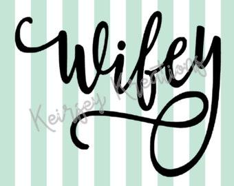 Wifey SVG file