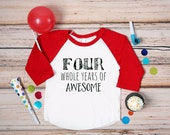 Four Whole Years of Awesome Birthday Shirt; 4th Birthday Shirt; 4 Birthday Shirt; Four Birthday Shirt; Hipster Birthday Shirt; 4; Birthday