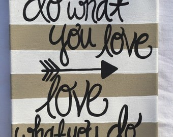 Do what you love, love what you do painting