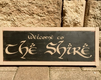 Welcome to The Shire, Lord of the Rings, Wood Sign, Hand Painted