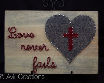 Love Never Fails Custom String Art