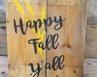 Happy Fall Y'all rustic reclaimed wood sign / fall art