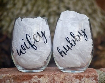 Hubby and Wifey stemless wine glasses