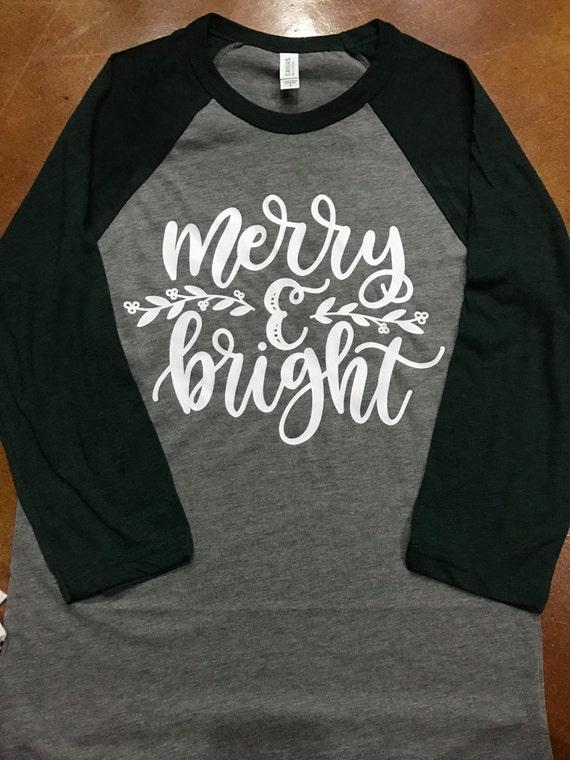 Merry And Bright Raglan Christmas Raglan Merry By