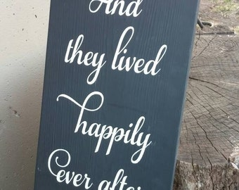 And They Lived Happily Ever After Sign