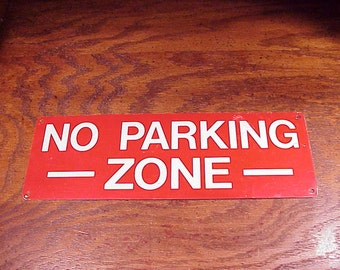 Old No Parking Zone Red Metal Sign, Home Decor, Man Cave, Boy's Room