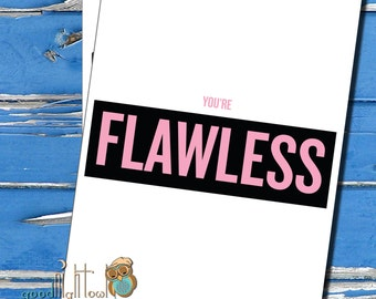 Beyonce Flawless, Valentines Day Card, Thinking of you card, Cute anniversary card, cheeky cards
