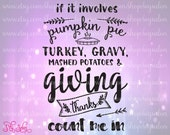 If It Involves Pumpkin Pie Thanksgiving Subway Word Art Cutting File / Clipart in Svg, Eps, Dxf, and Jpeg for Cricut and Silhouette