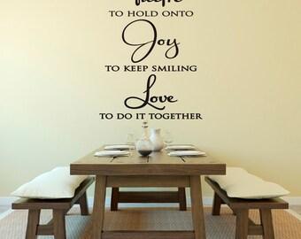 Faith Joy Love Vinyl Wall Decal- Kitchen Family Room Hallway Dining Room 22 x 36