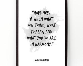 Happiness (...), Mahatma Gandhi , Mahatma Gandhi Watercolor Poster, Mahatma Gandhi Wall art quote, Motivational quote, Inspirational quote.