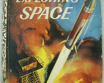 "1958 EXPLORING SPACE by Rose Wyler & Tibor Gergely (1958) Little Golden Book ""A"" 1st Edition"