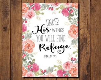 "Bible Verse Printable, Scripture Print- Psalm 9 1 ""Under His wings you will find refuge."""