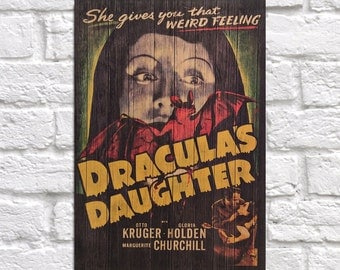 WOOD ART Dracula's Daughter Movie Poster Wood wall art decor Wood print Rustic Panel Dracula's Daughter Vintage Horror Movie poster wood art