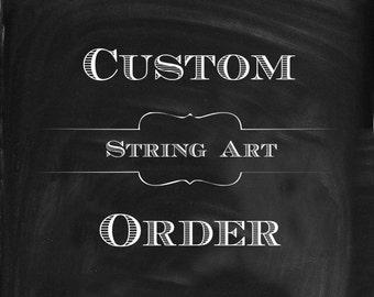 Custom String Art Order