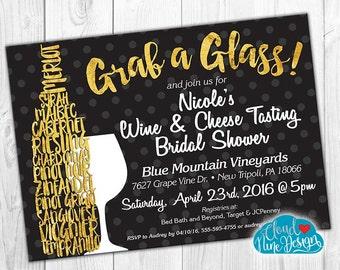 Bridal Shower Invitation - Wine and Cheese Tasting, Wine Tour - Personalized Invitation- PRINTABLE invitation - DIY - Black & Gold