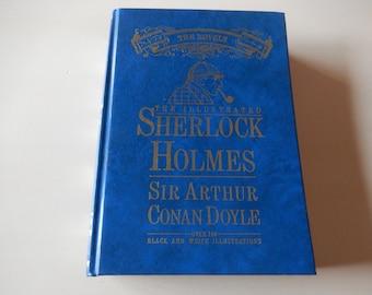 The Illustrated Sherlock Holmes Book by Sir Arthur Conan Doyle