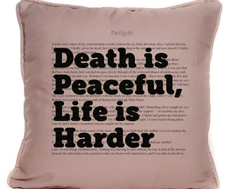 Twilight Inspired Quote Death Is Peaceful Cushion Large