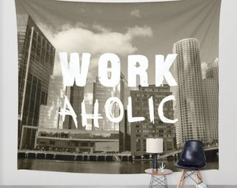 WORKaholic, Wall Tapestry, Grey, Black, White, Modern Wall Art, Home Decor, Home Accessories, Bedroom Art, Interior Design, Office Decor