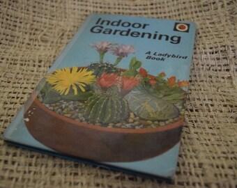 Indoor Gardening. A Ladybird book.