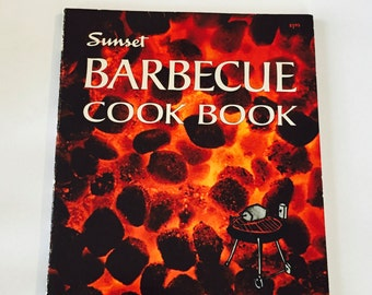 Sunset Barbecue Cookbook / Vintage Sunset BBQ Cookbook Grilling recipes 1972 / Barbecue Techiques