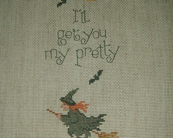 Completed Cross Stitch~Witch~I'll Get You My Pretty