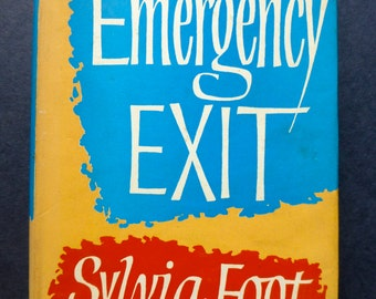 Emergency Exit - Slyvia Foot - Chatto & Windus 1960 - Vintage Book