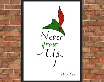Peter Pan Quote Art Prints never grow up [Famous 027] Disney Poster Nursery Motivational Inspirational Bedroom Decor Gift child gift