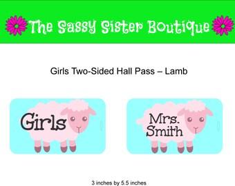 Girls Hall Pass with Lamb