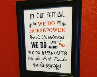 "In our Family We Do Racing (8.5x11"" print only)"