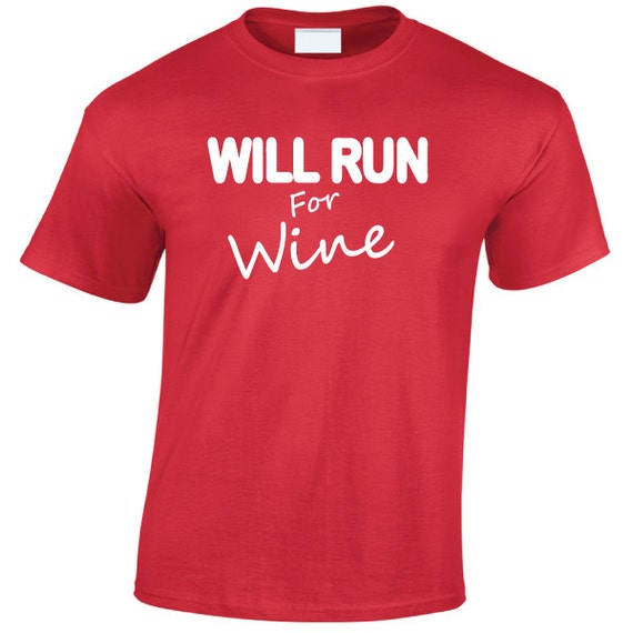 Will Run For Wine. Drinking Spring Break Stag Hen Batchelor Party Fun Unisex Tee for Men & Women. Present or Gift