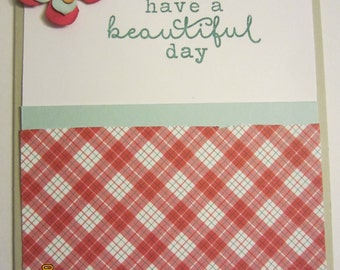 Have A Beautiful Day Card