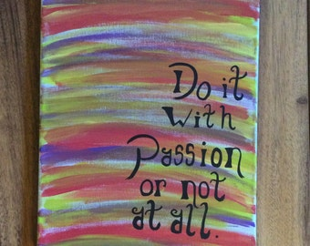 Passion Quote Canvas