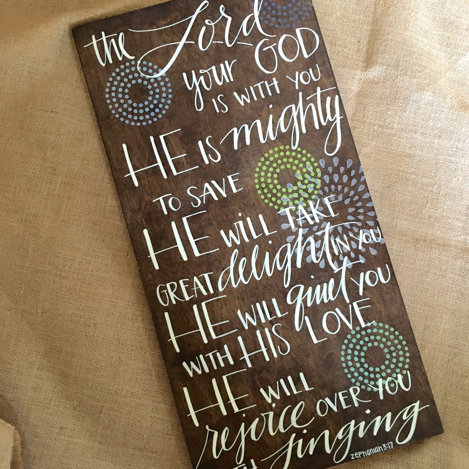 zephaniah 317 wooden sign bible verse wood scripture sign hand lettered he is mighty to save he will rejoice over you
