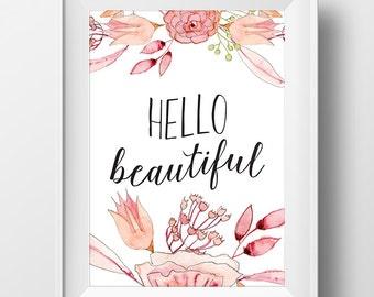 Hello Beautiful Print, Hello Beautiful Decor, Hello Beautiful Artwork, Bedroom Art, Hello Beautiful Printable, Hello Beautiful Printable