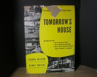 Tomorrow's House George Nelson & Henry Wright