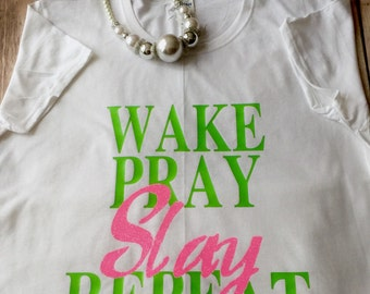 FREE SHIPPING!!!  Wake pray slay repeat