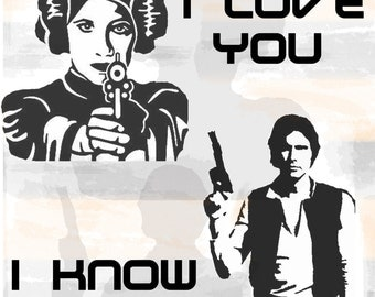 Leia and Han Star Wars Quote Digital Print