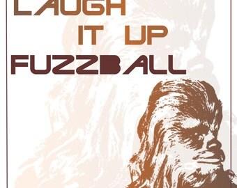 Chewbacca Fuzzball Star Wars Quote Digital Print