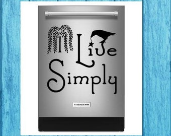 Live Simply Primitive Dishwasher Decal, Live Simply Primitive Country Appliance Decal, Kitchen Decal, Craft Decal, Home Decor Decal